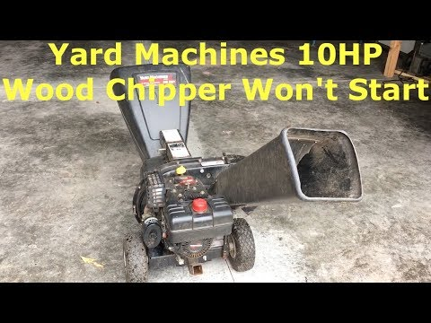 Yard Machines 10HP Wood Chipper Won't Start