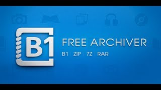 B1 Free Archiver - The Best Extractor App Ever!