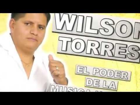 Wilson Torres   Aun Que Lo Dudes