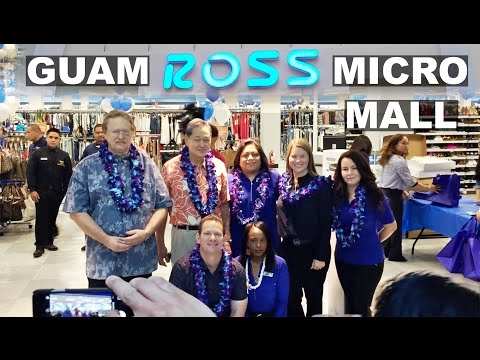 ROSS Micronesia Mall, Grand Opening.  GUAM