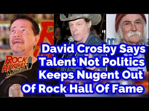Crosby: Talent, Not Politics, Behind Nugent's Rock Hall Snub Mp3