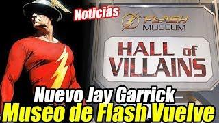 ¡Vuelve The Flash Museum, Superman en Titans, Nuevo Jay Garrick y Más! - Noticias