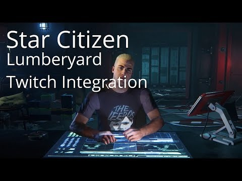 Star Citizen | Lumberyard & Twitch Integration Rumors