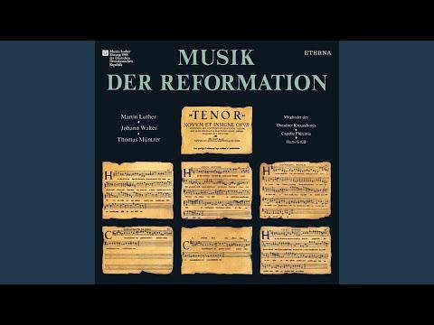 Beati Immaculati - Vivat Ioannes Friderich - Vive Luthere - Vive Melanthon