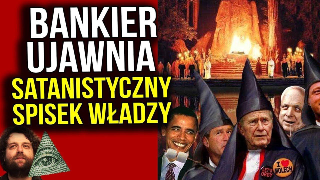 Topowy Bankier UJAWNIA - Światem Rządzi Satanistyczny Spisek