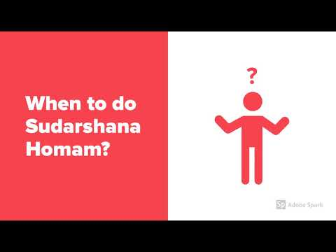 When To Do Sudarshana Homam? Why Should We Do Sudarshana Homam? How To Do Sudarshana Homam?