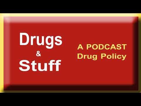 Drugs & Stuff Podcast - Episode #08: California's Proposition 64 - Marijuana Legalization Year Later