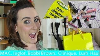MAC, INGLOT, Bobbi Brown, Clarins, Lush Haul