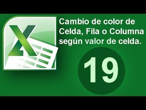 Tutorial Excel (Cap. 19) Cambio de color de celda, fila o columna según valor. Formato condicional