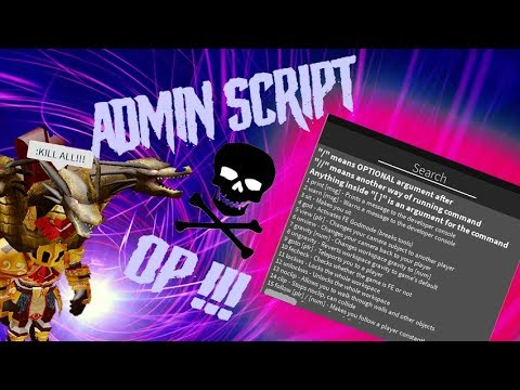 Roblox Console Scripts Pastebin Op Admin Script For Any Game 2019 Still Working Youtube