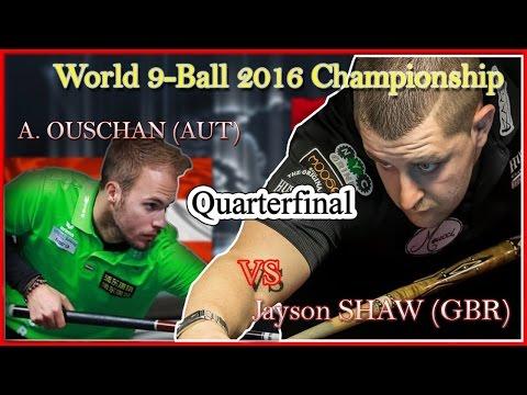 Jayson SHAW (GBR) vs. Albin OUSCHAN (AUT) World 9 Ball 2016 Quarterfinal
