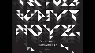 Whyt Noyz - Jack Tha Box (Original Mix)