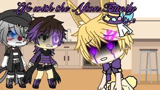 Life with the Afton Family |Gacha Life| •FNaF• //Original?\ {Ep.2}