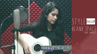 Style | Blank space ♥ Taylor Swift [mashup]