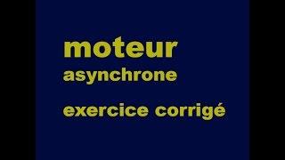 moteur asynchrone - exercice corrigé - الدارجة المغربية
