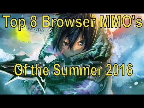 Top 8 Browser MMO's Of The Summer 2016