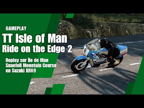 TT Isle Of Man : Ride On The Edge 2 - Replay Sur Île De Man Snaefell Mountain Course En Suzuki XR69