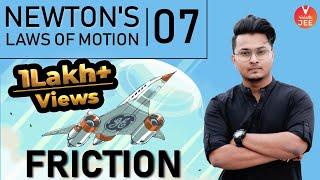 Newton's Laws of Motion (NLM) - L7 | Friction | Class 11 Physics | IIT JEE Mains & Advanced