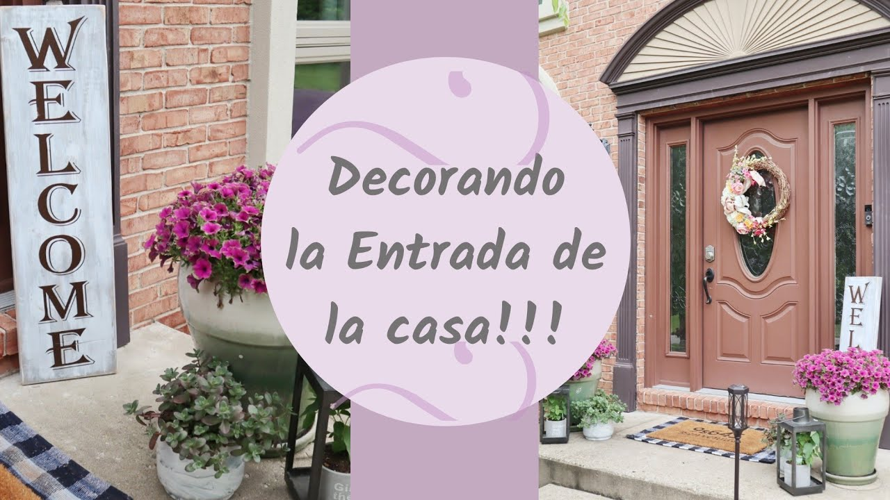 Ideas Para Decorar La Entrada Principal Plantas Y Macetas Youtube