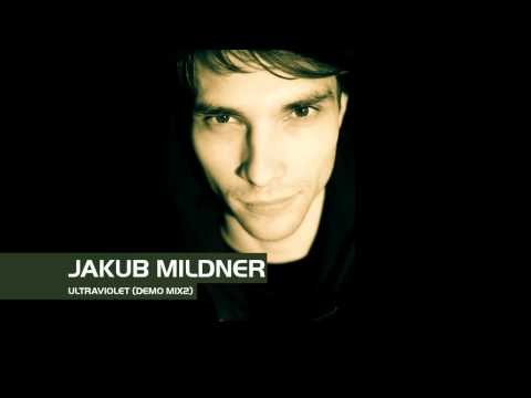 Jakub Mildner - Ultraviolet (Demo Mix 2)