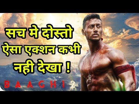 Tiger Shroff World Class Biggest Action Movie Baaghi 2