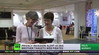 Privacy Alert! Big Brother targets web pirates in Norway
