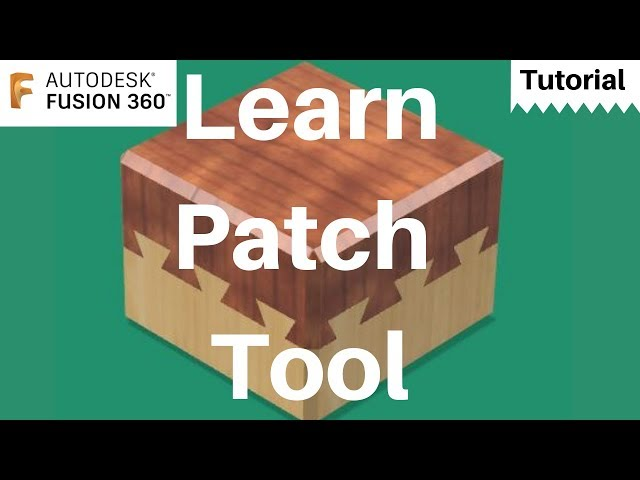 Fusion 360 tutorial - Patch tool- Dovetail Puzzle Box Solution