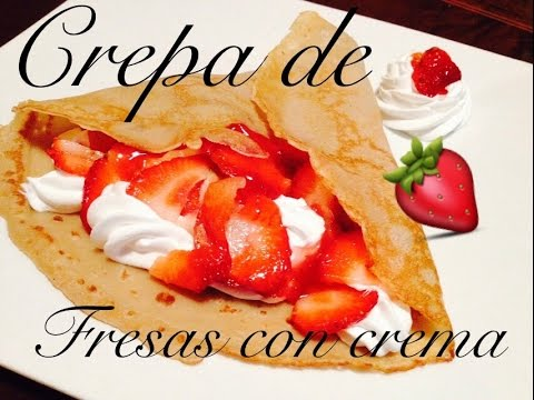 how to make fresas con crema