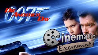 Video Cinematic Excrement: Episode 74 - Die Another Day download MP3, 3GP, MP4, WEBM, AVI, FLV Januari 2018