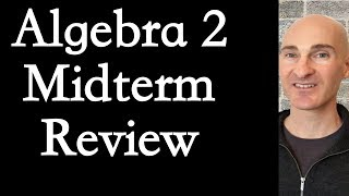 Algebra 2 Midterm Exam Review