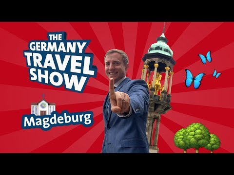 The Germany Travel Show - Episode 7/16 - Magdeburg
