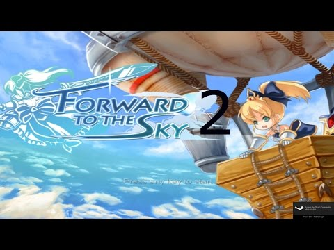 Forward to the Sky Episode 2 |