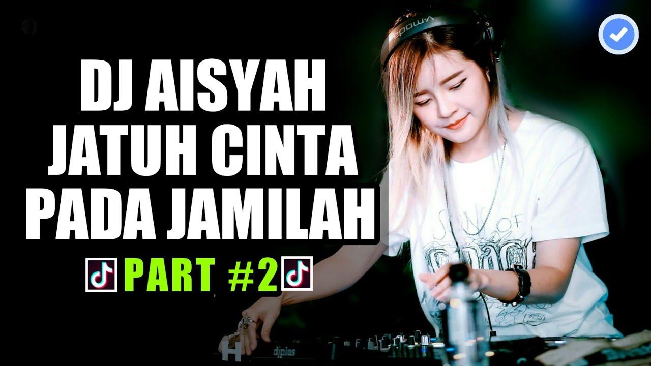 download musik dj aisah jatuh cinta pada jamilah mp3