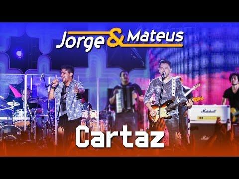 Jorge e Mateus - Cartaz - [DVD Ao Vivo em Jurerê] - (Clipe Oficial)