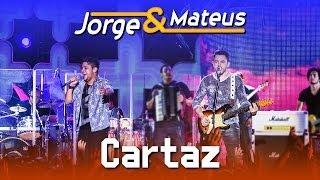 Baixar Jorge e Mateus - Cartaz - [DVD Ao Vivo em Jurerê] - (Clipe Oficial)