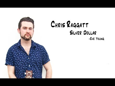 Silver Dollar - Chris Raggatt