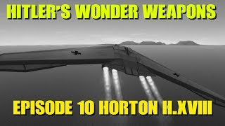 Video Hitler's Wonder Weapons Ep 10 Horton H.XVIII Amerika Bomber download MP3, 3GP, MP4, WEBM, AVI, FLV Juni 2018