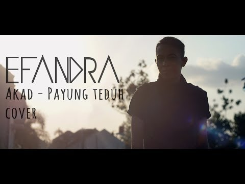PAYUNG TEDUH - AKAD [Video Lyric Cover EFANDRA Version]
