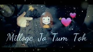 Miloge Jo Tum Toh👉👰  😢Sad Status😢 for whatsapp by W.S.V.I
