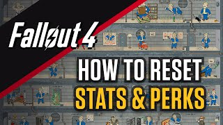 Fallout 4: How to Reset Perks and Skill Points (RESPEC)