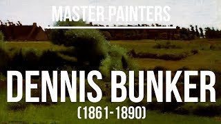 Dennis Miller Bunker (1861-1890) A collection of paintings 4K Ultra HD