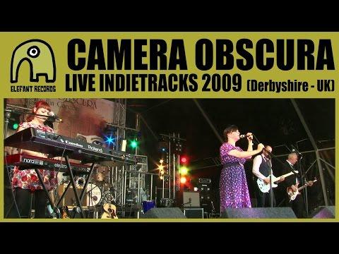 CAMERA OBSCURA - Live Indietracks Festival | 25-7-2009