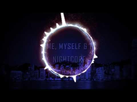 Me, Myself & I - Nightcore