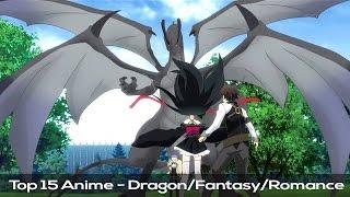 Video Top 15 Anime - Dragon/Fantasy/Romance - HD download MP3, 3GP, MP4, WEBM, AVI, FLV Juli 2018