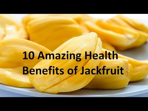 10 health benefits of jack fruit || nangka fruit || jackfruit calories