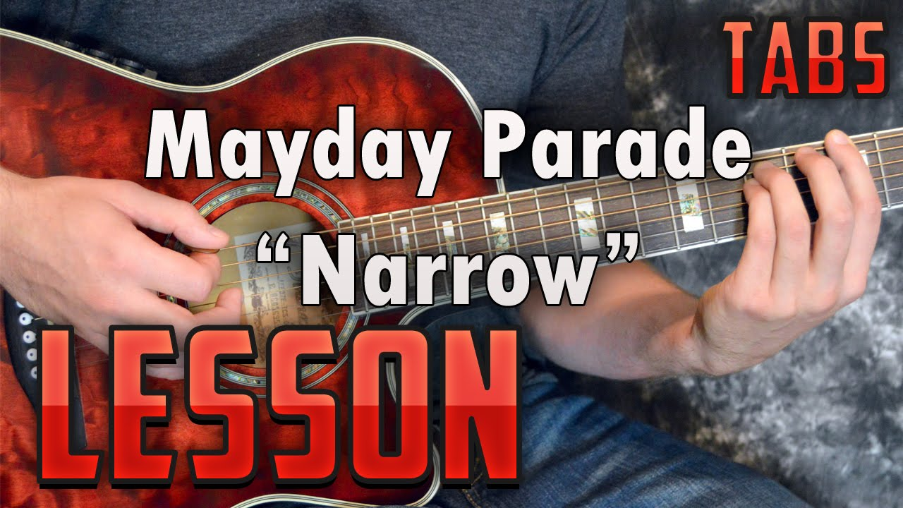 Mayday Parade Narrow Guitar Lesson Tutorial How To Play Tabs Youtube