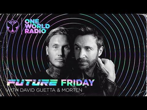 One World Radio - Future Friday with David Guetta & MORTEN