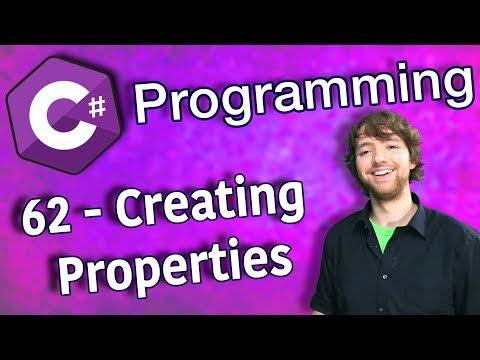 C# Programming Tutorial 62 - Creating Properties thumbnail
