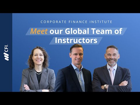 Corporate Finance Institute - Meet our Global Team of Instructors