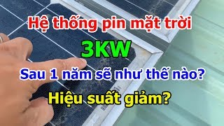 Dương Vlog | Điện mặt trời sau 1 năm sẽ như thế nào? Điện mặt trời 3kw 1 năm được bao nhiêu điện?